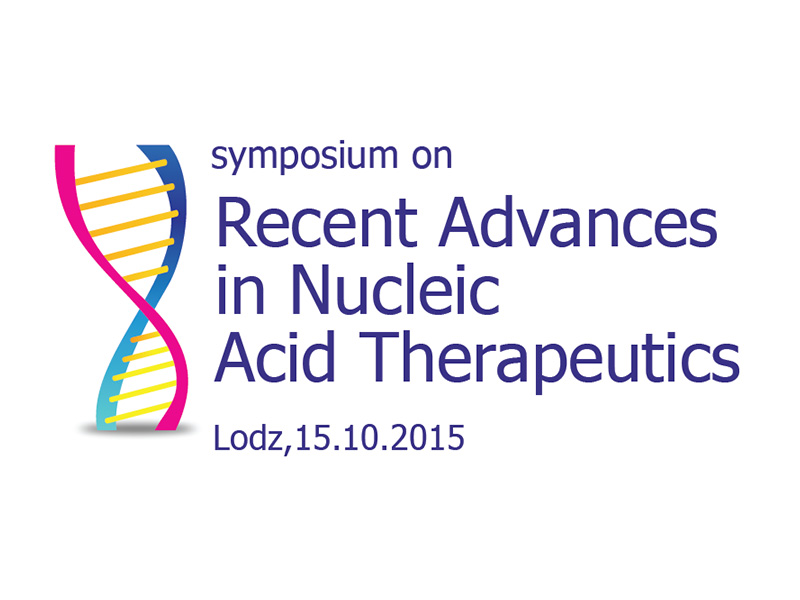 "Międzynarodowe Sympozjum ""Recent Advances in Nucleic Acid Therapeutics"""