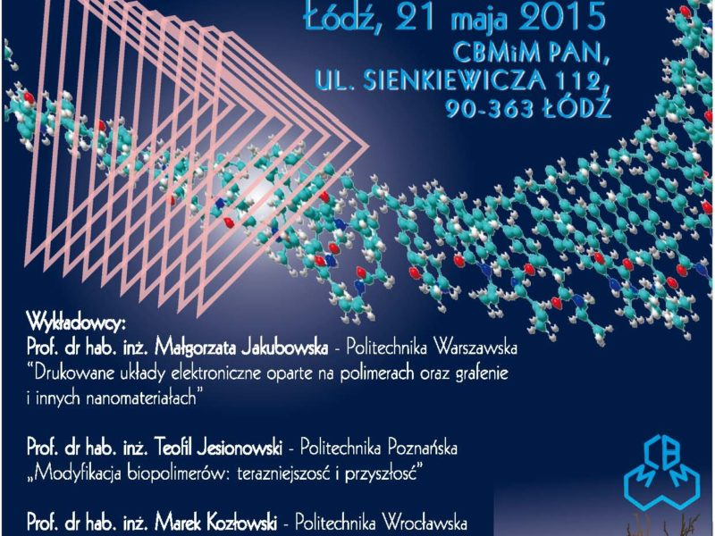 "XXIII Seminar ""Advances in Chemistry, Physics and Technology of Polymers"""